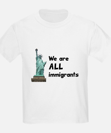 We're all immigrants T-Shirt