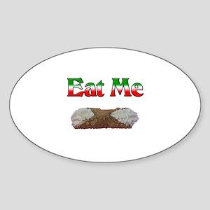 Eat Me Cannoli Oval Sticker