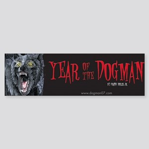 Year of the Dogman Bumper Sticker