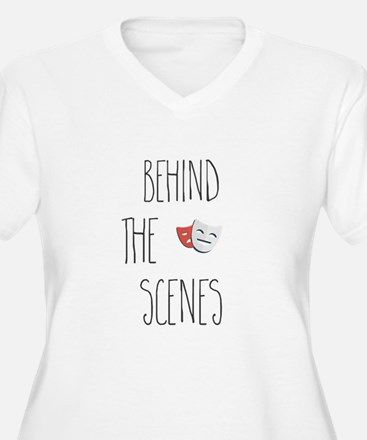 Behind The Scenes Plus Size T-Shirt
