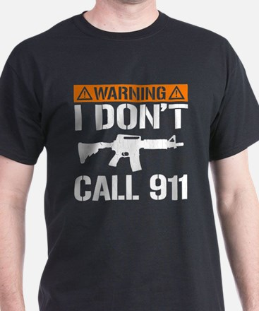 I Don't Call 911 (vintage distressed) T-Shirt