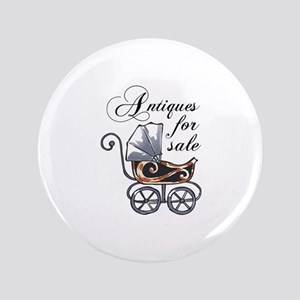 "ANTIQUES FOR SALE 3.5"" Button"