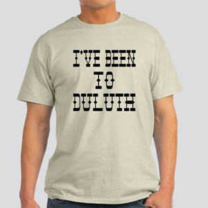 I've Been to Duluth Light T-Shirt
