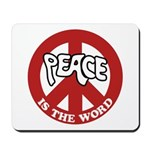 Peace is the word Mousepad