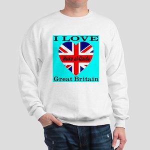 I Love Great Britain Nuke al- Sweatshirt