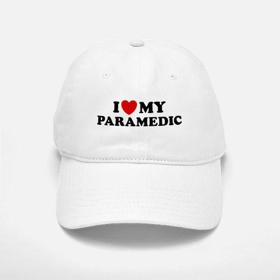 I Love My Paramedic Baseball Baseball Cap