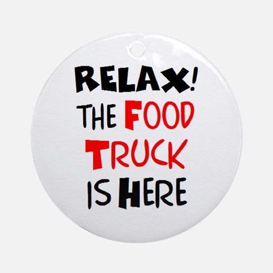 relax! food truck here Round Ornament