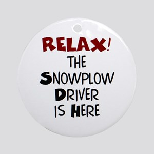 snowplow driver here Round Ornament