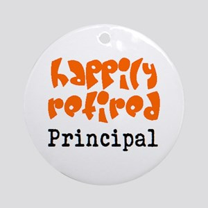 happily retired principal2 Round Ornament