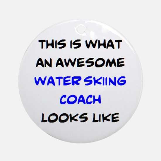 awesome water skiing coach Round Ornament