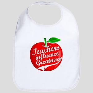 Teachers Influence Greatness Bib