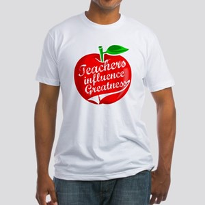 Teachers Influence Greatness Fitted T-Shirt