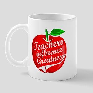 Teachers Influence Greatness Mug