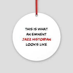 eminent jazz historian Round Ornament