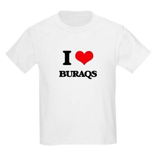 I love Buraqs T-Shirt