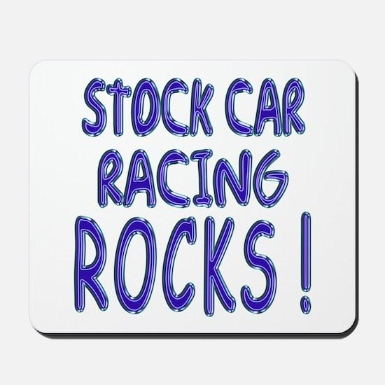 Stock Car Racing Rocks ! Mousepad