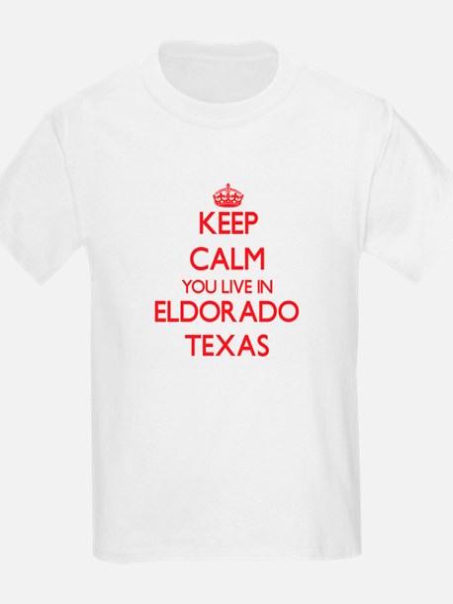 Keep calm you live in Eldorado Texas T-Shirt
