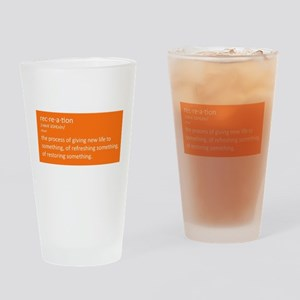 Rec.re.a.tion Drinking Glass