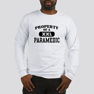 Property of a Paramedic Long Sleeve T-Shirt