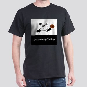 I Tookee A Cookee Dark T-Shirt
