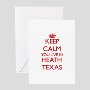 Keep calm you live in Heath Texas Greeting Cards