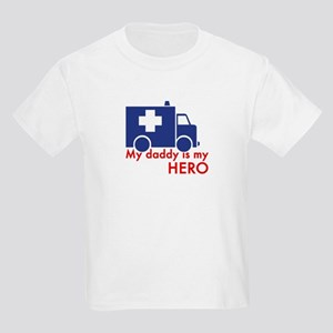 My Daddy Is My Hero (paramedic) Kids Light T-Shirt