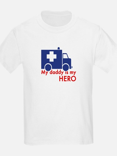 My Daddy Is My Hero (paramedic) T-Shirt