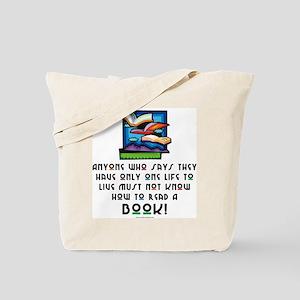 Anyone Who Says... Tote Bag
