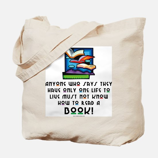 Anyone Who Says... Tote Bag
