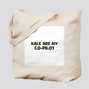 kale are my co-pilot Tote Bag