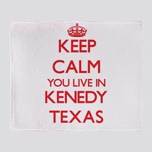 Keep calm you live in Kenedy Texas Throw Blanket