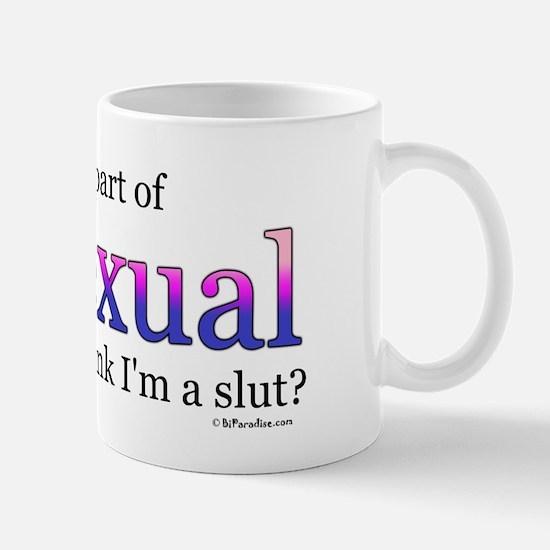 Bisexual... not a slut Mug