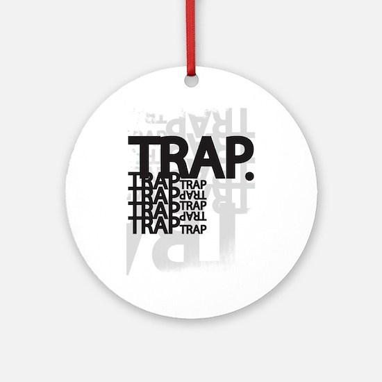 Trap Ornament (Round)