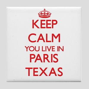 Keep calm you live in Paris Texas Tile Coaster