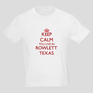 Keep calm you live in Rowlett Texas T-Shirt