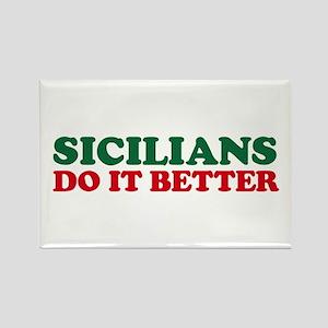 Sicilians Do It Better Rectangle Magnet