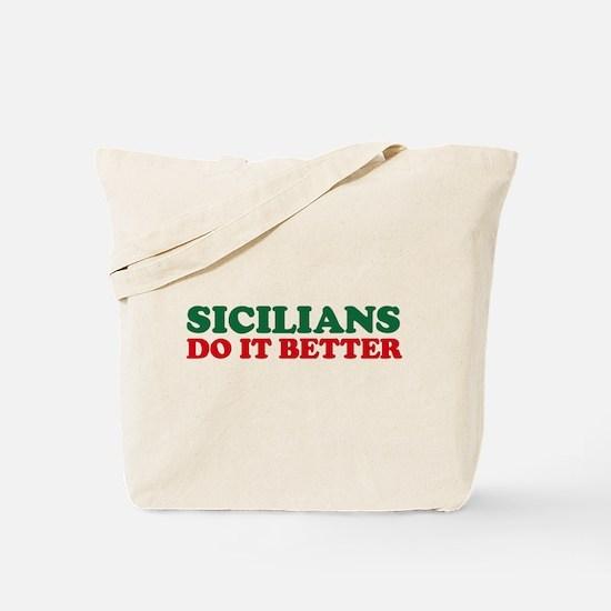 Sicilians Do It Better Tote Bag