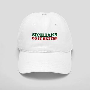 Sicilians Do It Better Cap