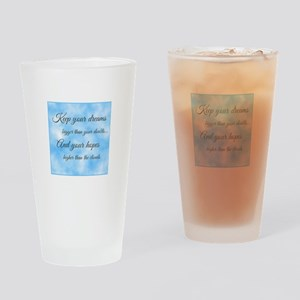 Keep Your Dreams... Drinking Glass