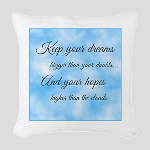 Keep Your Dreams... Woven Throw Pillow