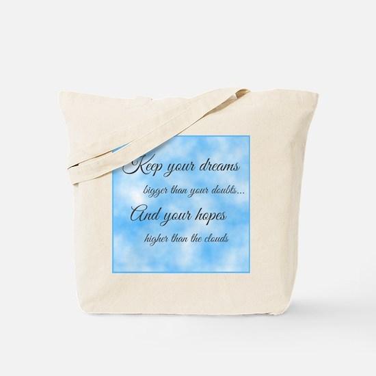Keep Your Dreams... Tote Bag