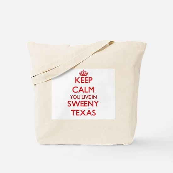 Keep calm you live in Sweeny Texas Tote Bag
