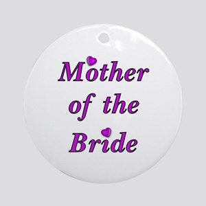 Mother of the Bride Love Ornament (Round)