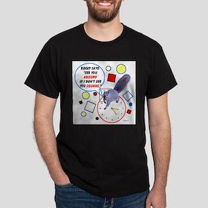 See You Around Dark T-Shirt