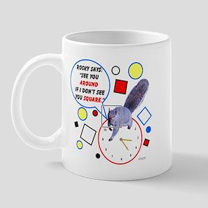 See You Around Mug