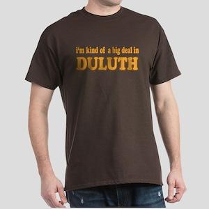 Big Deal in Duluth Dark T-Shirt