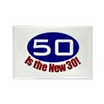 50 is the New 30 Rectangle Magnet (10 pack)