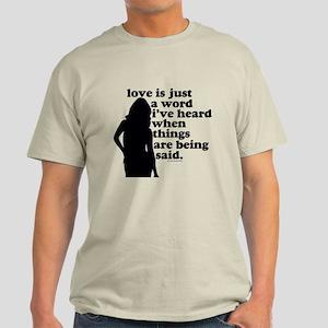 just a word Light T-Shirt