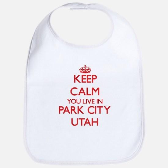 Keep calm you live in Park City Utah Bib