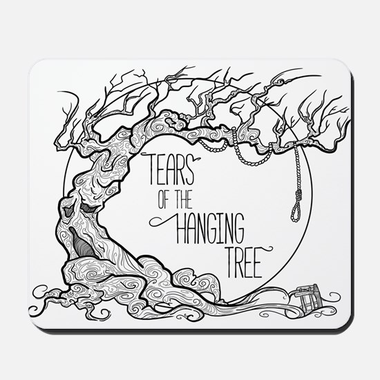 Tears of the Hanging Tree Mousepad